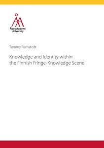 Tommy Ramstedt  Knowledge and Identity within the Finnish Fringe-Knowledge  Scene abf1cdbbe5